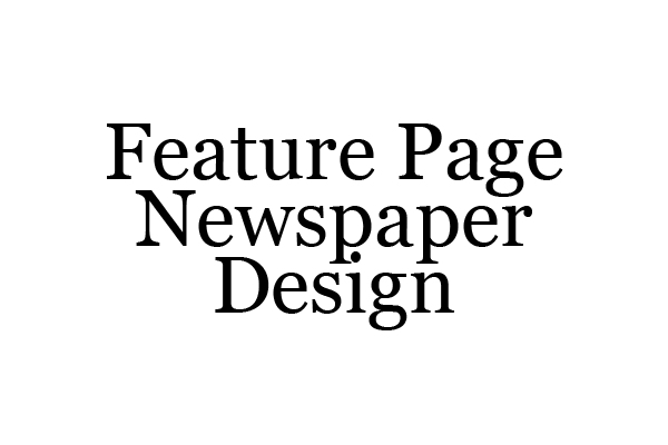 Newspaper Feature Page Design