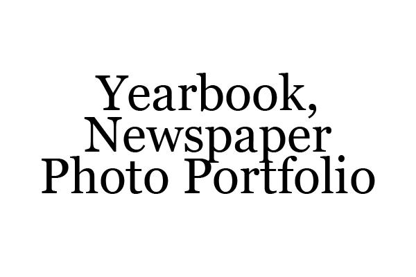 Newspaper, Yearbook Photography Portfolio
