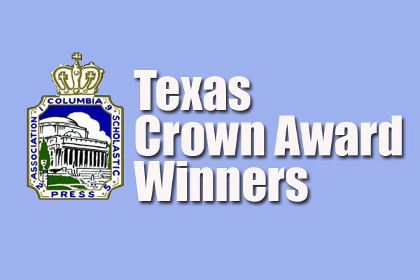 Texas CSPA Crown Winners